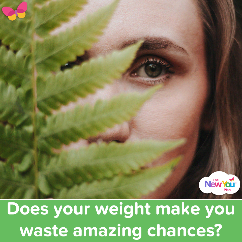 Does your weight make you waste amazing chances?
