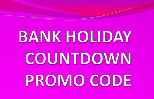 New You Plan Bank Holiday Countdown Promo Code The New
