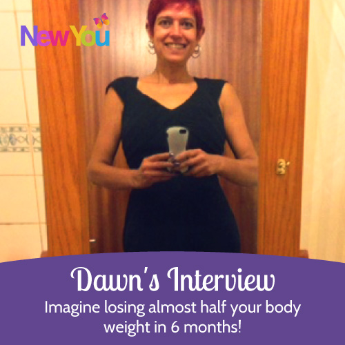 Dawn's Weight Loss Interview: Imagine losing almost half your body weight in 6 months!*