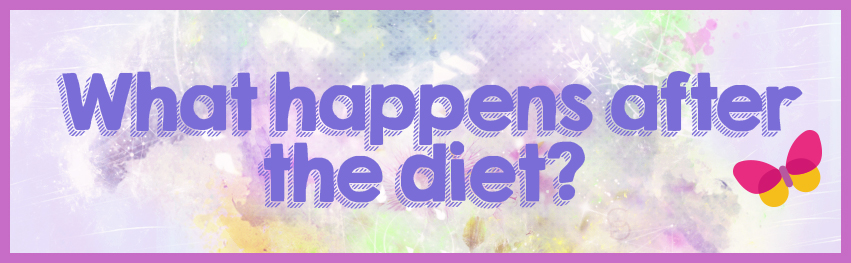 what happens after the diet