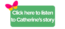 Click here to listen to Catherine's interview