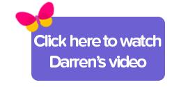 Click here to watch Darren's video