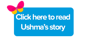 Click here to read Ushma's story