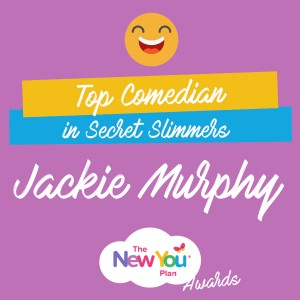 New You Awards 2016 – Top Comedian in Secret Slimmers – Jackie's Story