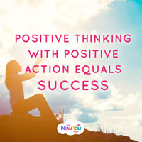 Positive Thinking + Positive Action=Success
