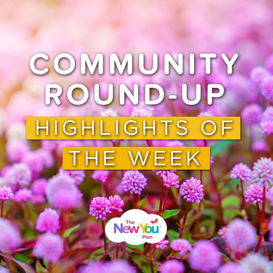 New You Community Highlights of the Week