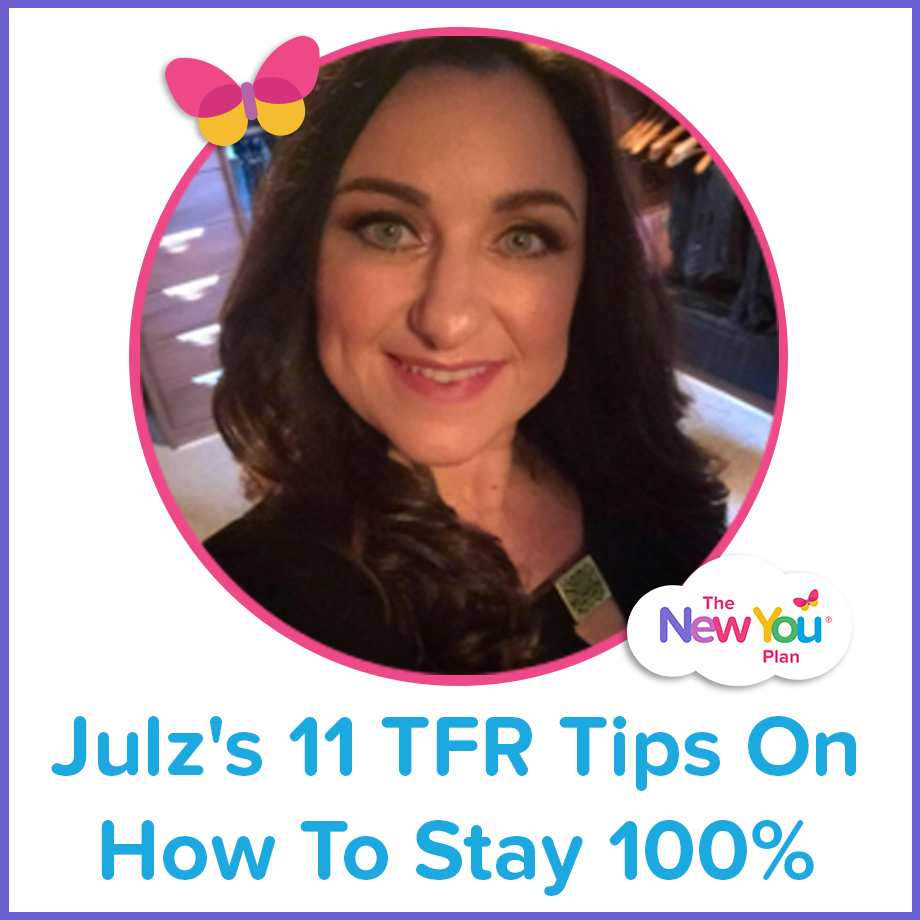 Julz's 11 TFR Tips On How To Stay 100%