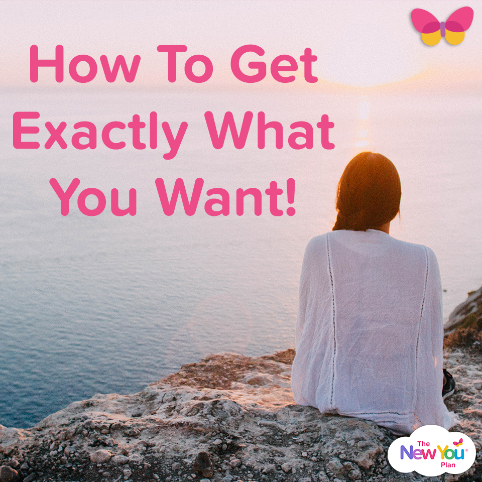 [Julz Journal] How To Get Exactly What You Want