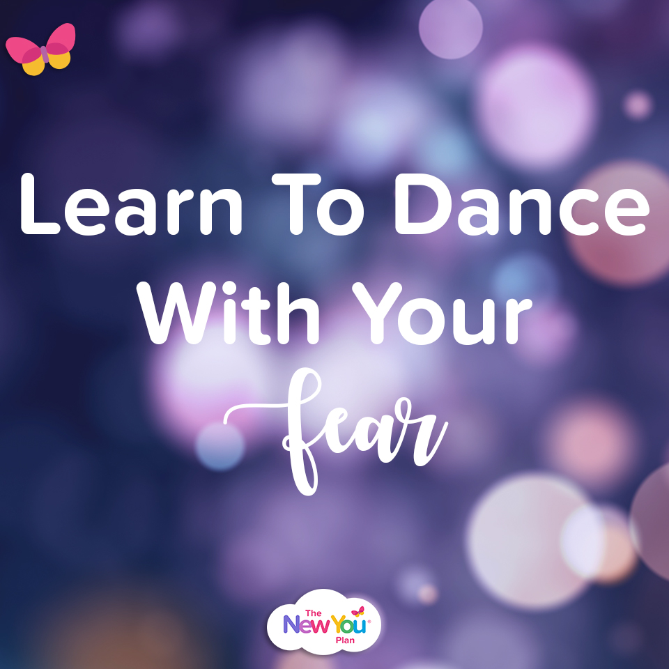 Learn To Dance With Your Fear