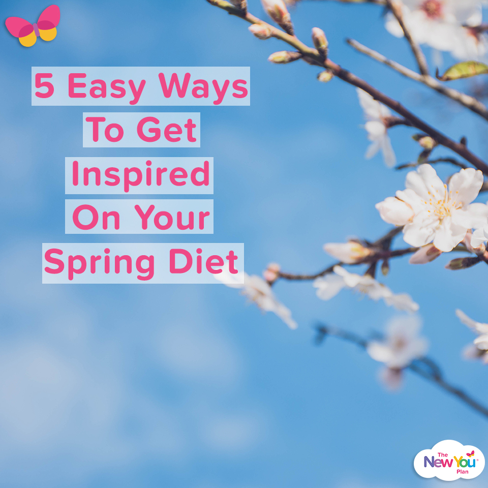 5 Easy Ways To Get Inspired On Your Spring Diet