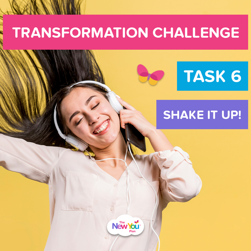 [Transformation Challenge Task 6] Shake Up Your New You Routine!