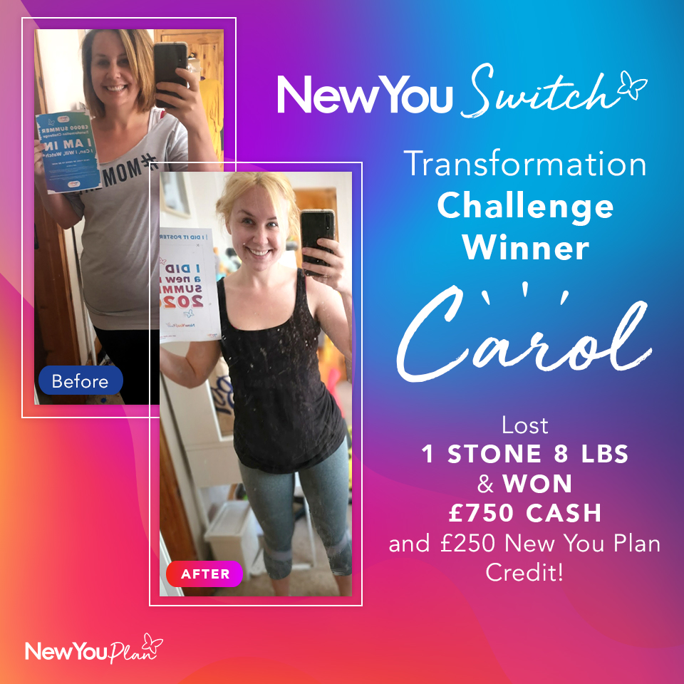 New You Switch Transformation WINNER Carol lost 1st 8lbs and WON £1000!