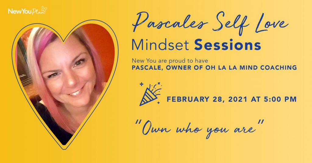 'Own Who You Are' This week's Self Love Mindset Session
