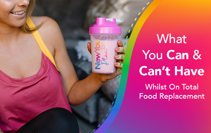 What You Can & Can't Have Whilst On Total Food Replacement