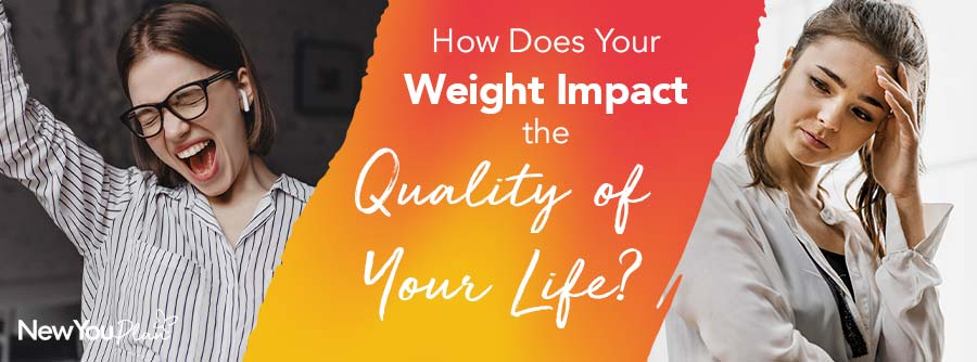 How Does Your Weight Impact the Quality of Your Life?